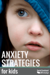 Anxiety strategies for children. Perfect for parents, classroom teachers, and school counselors working with students who worry excessively. 4 easy to use strategies to manage anxiety.