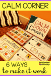 Calm corners in the classroom can be an excellent place for students to practice self regulation skills and help maintain a positive, calm classroom. Sometimes the calm corner doesn't work the way it is supposed to and you have to trouble shoot. These 6 components will have your calm down corner working for you and your students. Teach calming strategies, practice routines, and give reentry tasks.