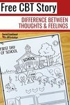 Help children understand the difference between thoughts and feelings with this simple CBT story