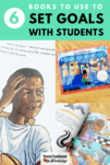 Setting Goals with Elementary Students Using Books