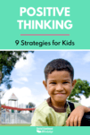 Positive Thinking Strategies for Kids