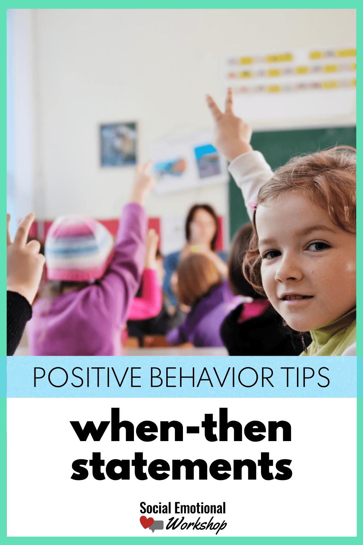 behavior strategy: when-then statement