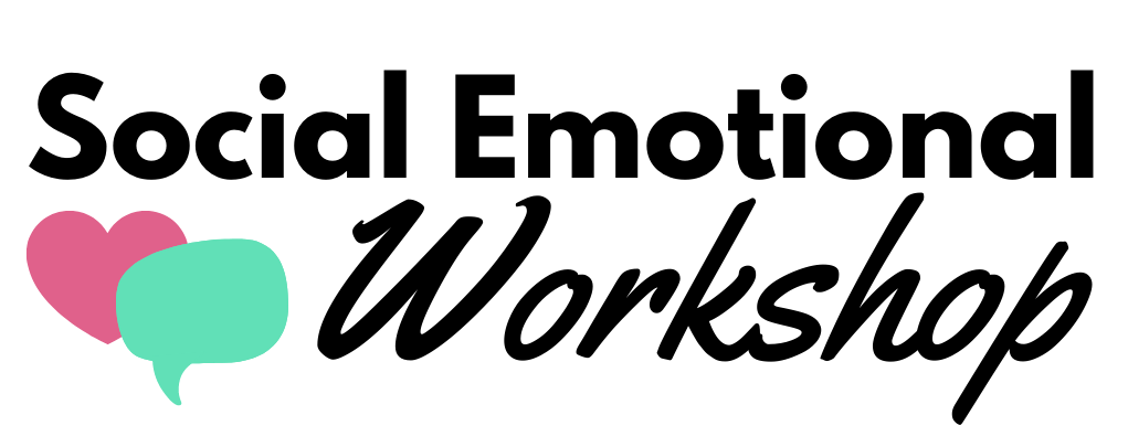 Social Emotional Workshop