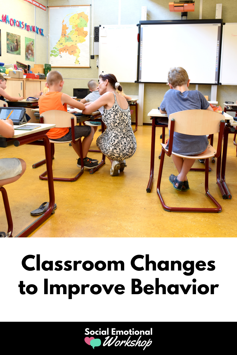 Teacher bending down talking to student. Text: Classroom changes to improve behavior.